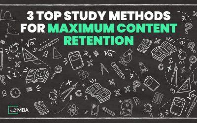 Best Study Methods: 3 Techniques For Maximum Content Retention