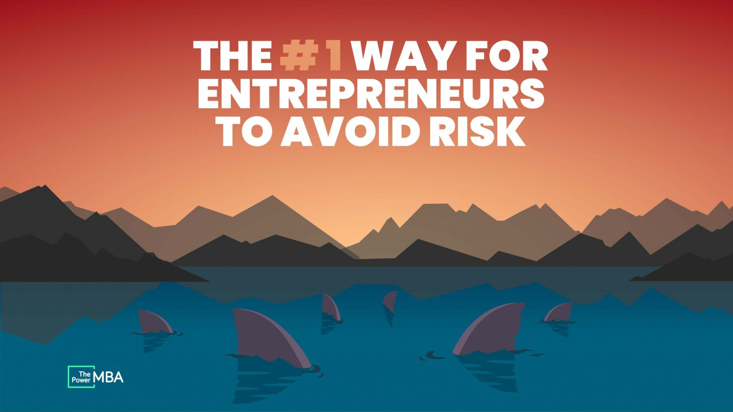 What is One Way For Entrepreneurs to Avoid Risk?