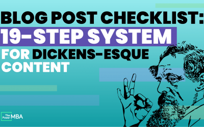 Blog Post Checklist: 19-Step System For Dickens-Esque Content