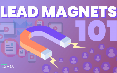 How to Create a Lead Magnet That Customers Can't Ignore