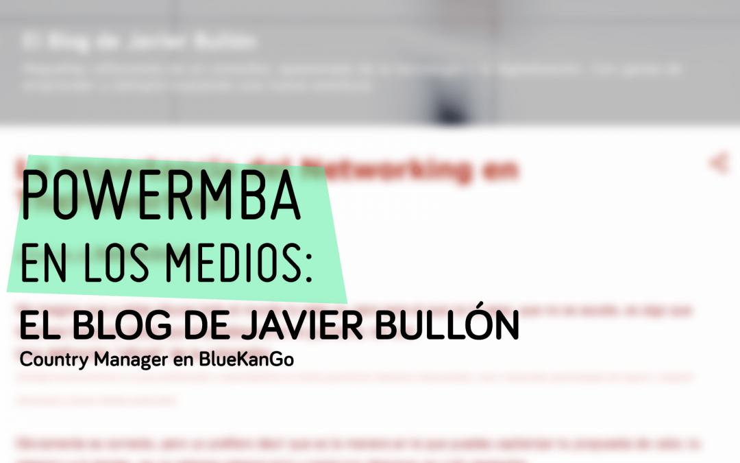 HABLA SOBRE NOSOTROS: Javier Bullón