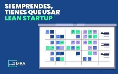 El método Lean Startup: qué es y cómo puede ayudarte a evitar fracasar
