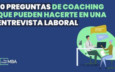 10 preguntas de coaching que pueden hacerte en una entrevista laboral