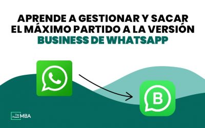 WhatsApp para empresas (WhatsApp Business): qué es y por qué es tan importante para cualquier negocio