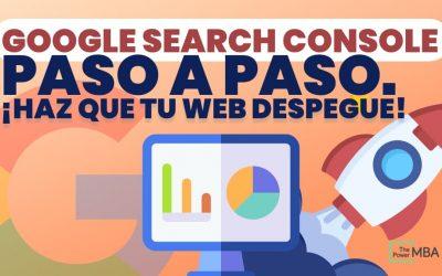 Cómo usar Google Search Console: tutorial completo para principiantes