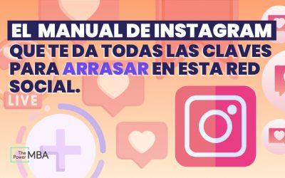 [2021] Manual de Instagram: haz crecer tu negocio con una de las redes sociales CLAVE
