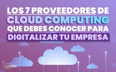 Los 7 Proveedores de Cloud Computing TOP del mercado